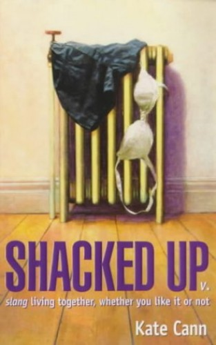 Shacked Up By Kate Cann