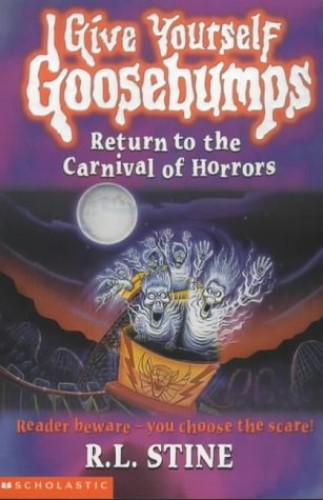 Return to the Carnival of Horrors By R. L. Stine