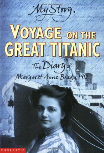 "Voyage on the Great ""Titanic"" By Ellen Emerson White"