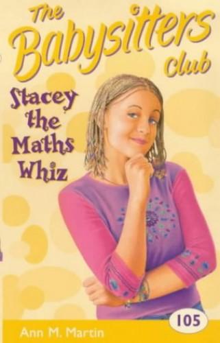 Stacey the Maths Whiz (Babysitters Club) By Ann M. Martin
