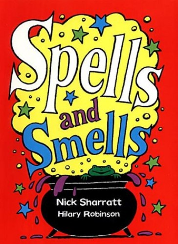 Spells and Smells By Hilary Robinson