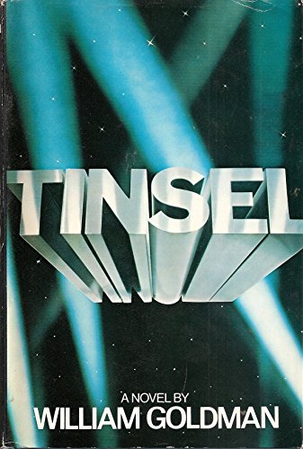 Tinsel: A novel By William Goldman