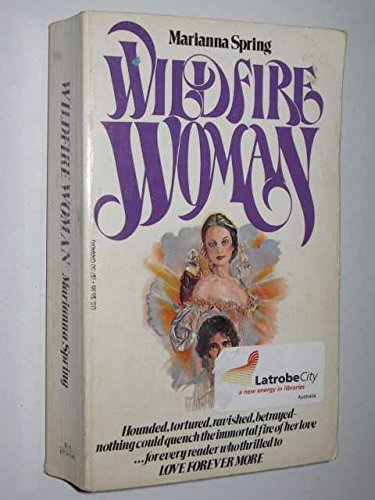 Wildfire Woman By Marianna Spring