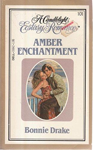 Amber Enchantment By Bonnie Drake