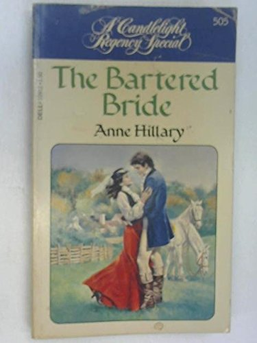 The Bartered Bride By Anne M. Kolaczyk