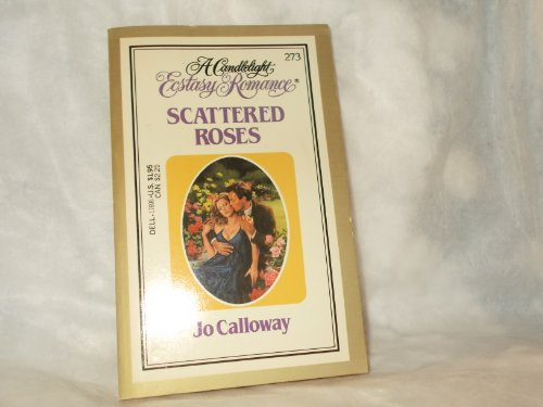 Scattered Roses By Jo Calloway