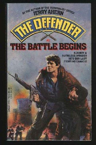 Battle Begins By Jerry Ahern