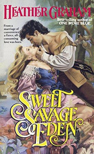 Sweet Savage Eden By Heather Graham