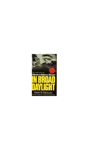 In Broad Daylight By Harry N MacLean