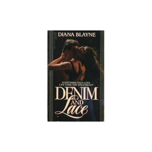 Denim and Lace By Diane Blayne