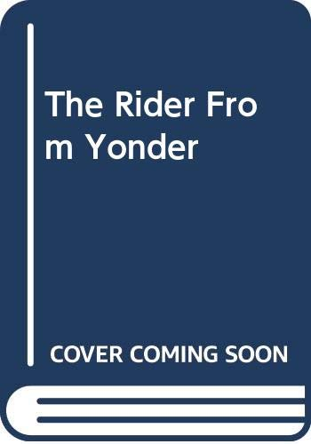 The Rider from Yonder By Norman A Fox