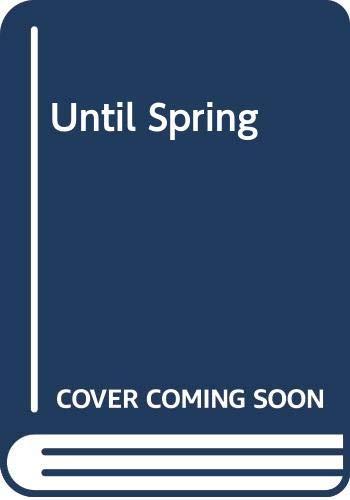 Until Spring By Sydes