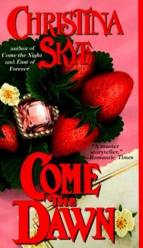 Come the Dawn By Christina Skye