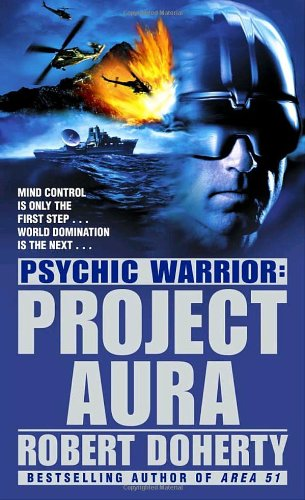 Physic Warrior: Project Aura By Robert Doherty