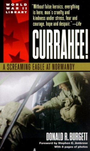 Currahee! By Ambrose S Burgett D
