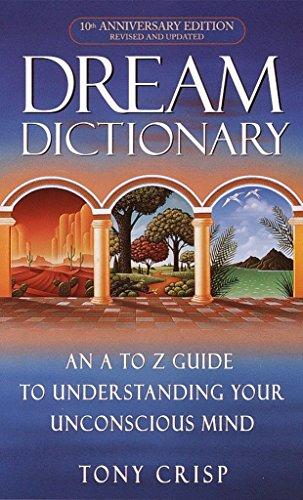 Dream Dictionary By Tony Crisp