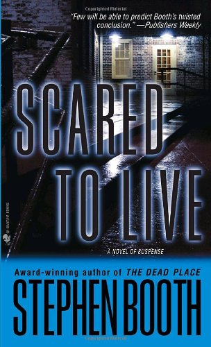 Scared to Live By Professor Stephen Booth