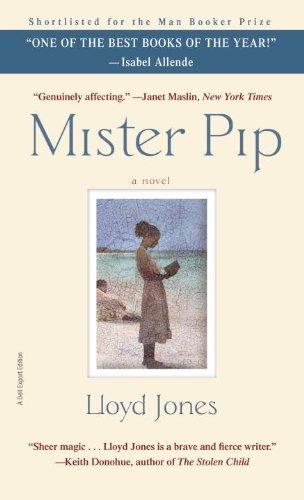 Mister Pip: A Novel By Lloyd Jones