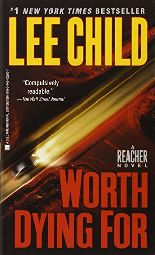 Worth Dying For: 15 (Jack Reacher) By Lee Child