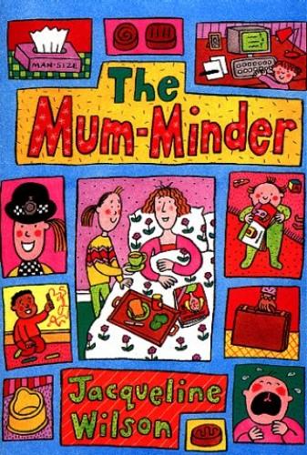 The Mum-minder By Jacqueline Wilson