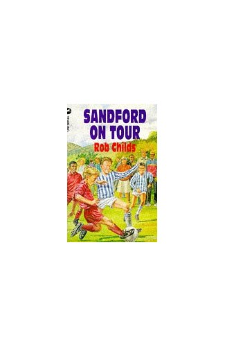 Sandford on Tour By Rob Childs