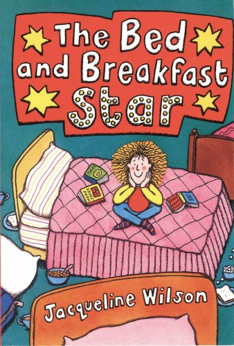 The Bed and Breakfast Star By Jacqueline Wilson