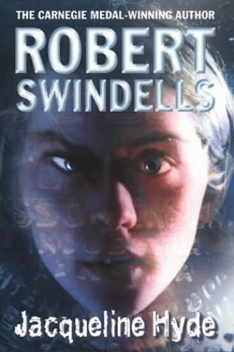 Jacqueline Hyde By Robert Swindells