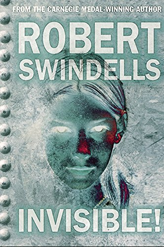 Invisible! By Robert Swindells