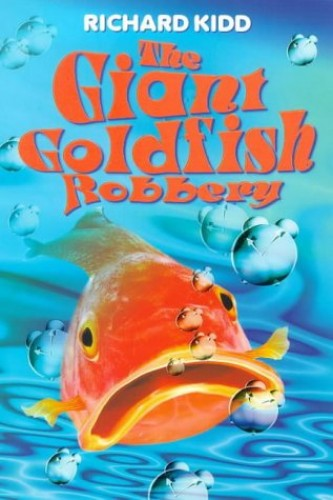 The Giant Goldfish Robbery By Richard Kidd Used Very border=