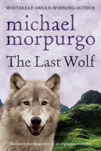The Last Wolf By Michael Morpurgo