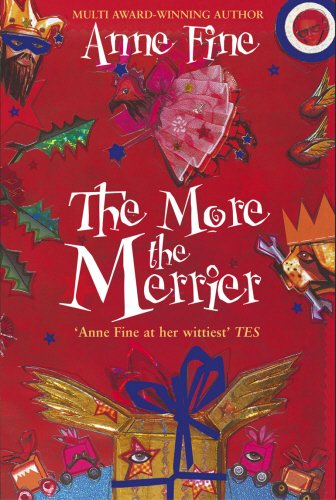 The More the Merrier By Anne Fine
