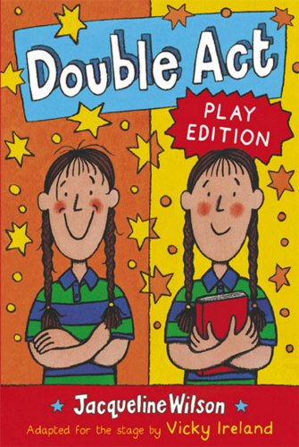 Double Act Play Edition By Jacqueline Wilson