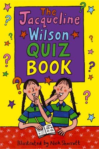 Jacqueline Wilson Quiz Book By Jacqueline Wilson
