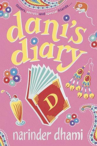 Dani's Diary (Bindi Babes) By Narinder Dhami