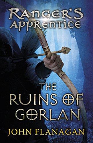 The Ruins of Gorlan (Ranger's Apprentice Book 1 ) By John Flanagan (Author)