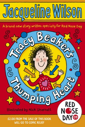 Tracy Beaker's Thumping Heart By Jacqueline Wilson