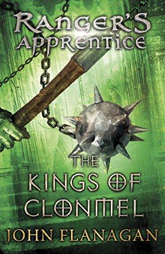 The Kings of Clonmel (Ranger's Apprentice Book 8) von John Flanagan