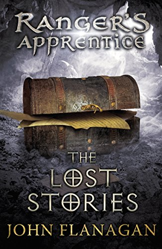 The Lost Stories (Ranger's Apprentice Book 11) By John Flanagan (Author)