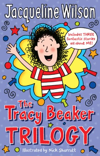 The Tracy Beaker Trilogy By Jacqueline Wilson