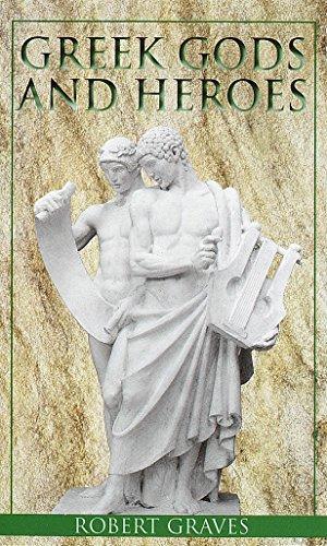 Greek Gods & Heroes By Robert Graves