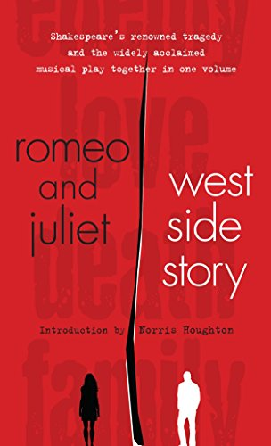 Romeo and Juliet and West Side Story By Introduction by William Shakespeare