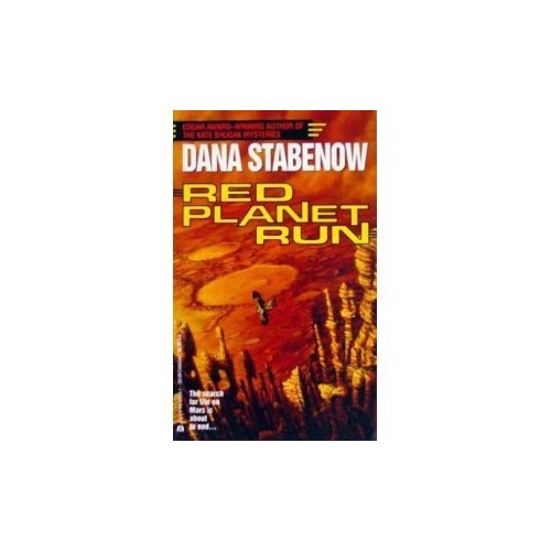 Red Planet Run By Dana Stabenow