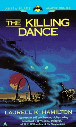 The Killing Dance (Anita Blake, Vampire Hunter) By Laurell K. Hamilton