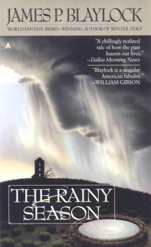 Rainy Season By James P. Blaylock