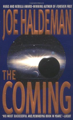 The Coming By Joe Haldeman