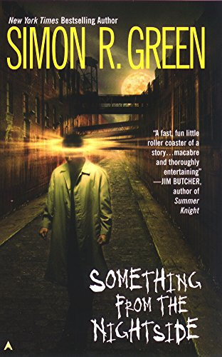 Something from the Nightside By Simon R Green