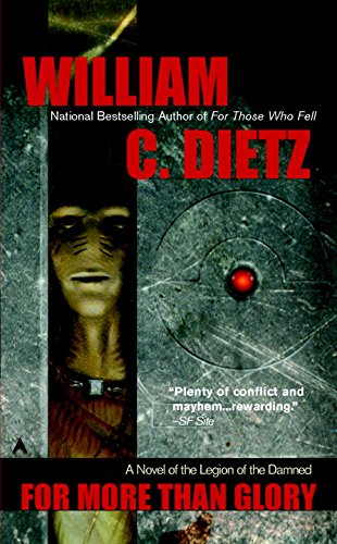 For More Than Glory By William C Dietz
