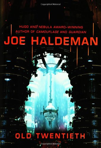 Old Twentieth By Joe Haldeman