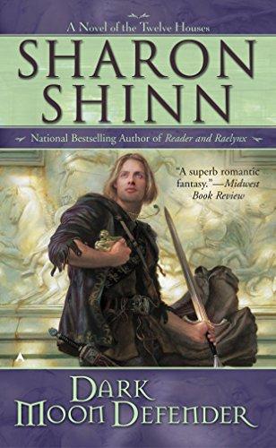 Dark Moon Defender By Sharon Shinn