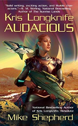 Kris Longknife: Audacious (Kris Longknife Novels) By Mike Shepherd